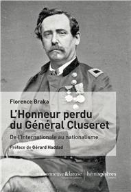 L´Honneur perdu de Gustave Cluseret