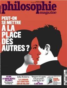 Philosophie Magazine n°135 Peut-on se mettre à la place des autres? - décembre 2019 / janvier 2020