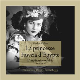 La Princesse Fawzia d´Egypte