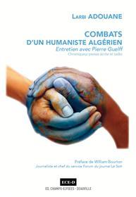 Combats d´un humaniste algérien.