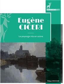 Eugène Cicéri (1813-1890), le paysage mis en scène
