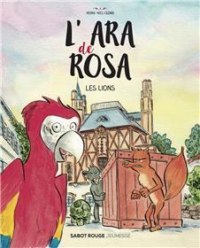 L´ara de Rosa - Les lions