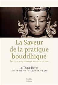 La Saveur de la pratique bouddhique