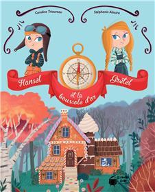 Hansel, Gretel et la boussole d´or