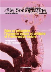 Le Sociographe N°66. Faire se rencontrer l´économie sociale et solidaire et l´intervention sociale