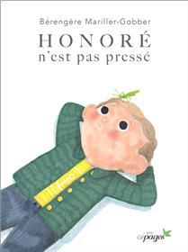 Honoré n´est pas pressé