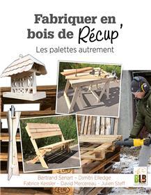 Fabriquer en bois de récup´