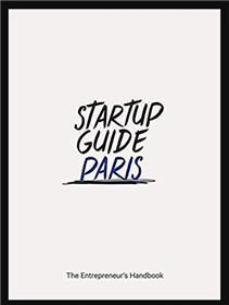 Startup Guide Paris, nouvelle édition