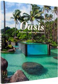 Oasis - wellness spas and relaxation /anglais