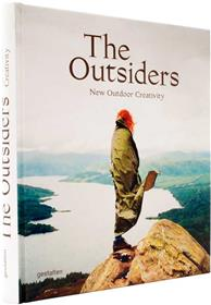 The outsiders new outdoor creativity /anglais