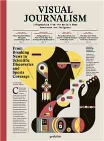 Visual journalism infographics from the world´s best newsrooms and designers /anglais