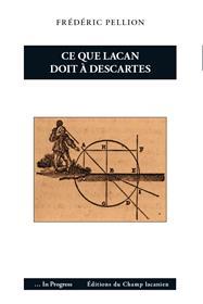 Ce que Lacan doit à Descartes