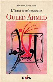 L'écriture poétique chez Ouled Ahmed