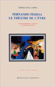 Fernando Pessoa - le théâtre de l´être