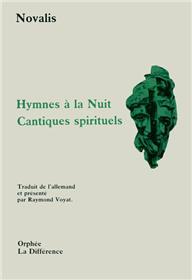 Hymnes à la nuit. (suivi de) Cantiques spirituels