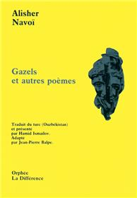 Gazels et autres poèmes