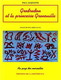 GRODREDON ET LA PRINCESSE GRENOUILLE. Conte républicain