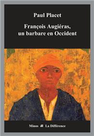 François Augiéras, un barbare en Occident