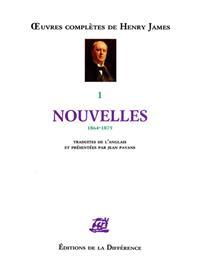 Oeuvres complètes - Tome 1, Nouvelles 1864-1875
