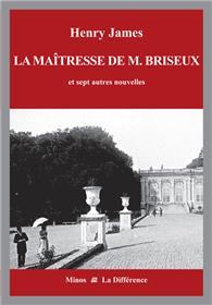 La maîtresse de M. Briseux et sept autres nouvelles - Volume 1 : La France