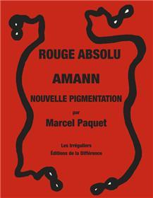 Rouge absolu Amann nouvelle pigmentation