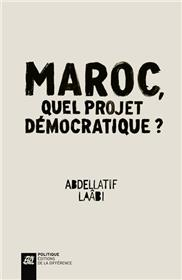 Maroc, quel projet démocratique ?