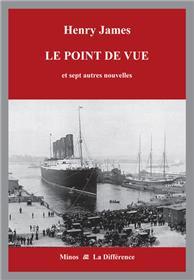 Le point de vue et sept autres nouvelles - Tome 5, Affaires transatlantiques