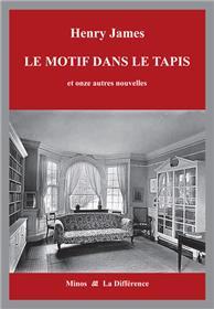 Le Motif dans le tapis et onze autres nouvelles - Volume 6, La vie littéraire