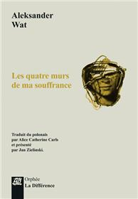 Les quatre murs de ma souffrance - Edition bilingue français-polonais