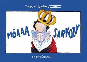 Môaaa Sarkozy