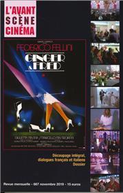 L´Avant-Scène Cinéma N°667 Ginger et Fred  - novembre 2019