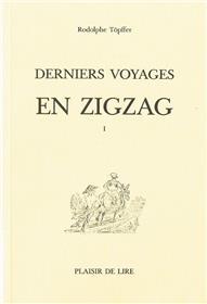 Derniers Voyages En Zigzag T1