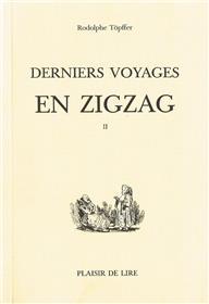 Derniers Voyages En Zigzag T2