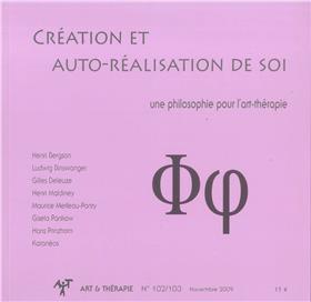 Art & Thérapie - n°102/103 Création et auto-réalisation de soi - Novembre 2009