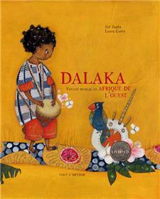 Dalaka, voyage musical en Afrique de l'ouest