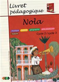 Nola - Livret pédagogique