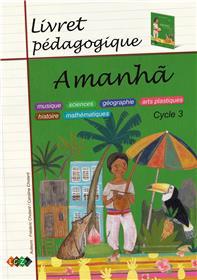 Amanha - Livret pédagogique