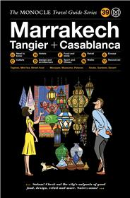 The Monocle Travel Guide to Marrakech