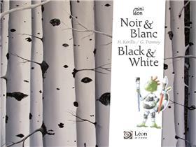 Noir & Blanc / Black & White