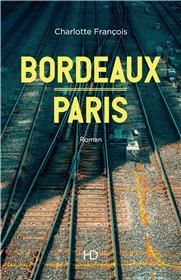 Bordeaux - Paris