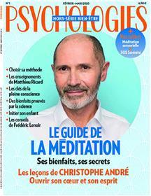Psychologies Bien-être HS N°1 Le guide de la méditation - février/mars 2020