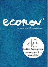 Ecorev´ N°48 Luttes écologistes, une perspective mondiale - janvier 2020