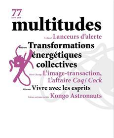 Multitudes N°77 Tranformations énergétiques collectives - Hiver 2020