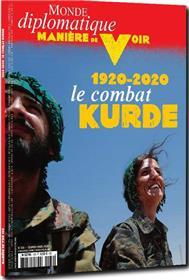 Manière de Voir N°169 1920-2020 Le combat  Kurde  - février 2020