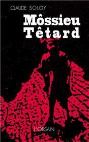 Môssieur Têtard