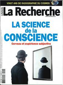La Recherche N°554 La science de la conscience  - décembre 2019