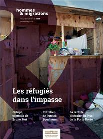 Hommes & Migrations N° 1328 Les réfugiés dans l´impasse - janvier/mars 2020