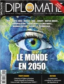Diplomatie N°100 Le monde en 2050  - septembre/octobre 2019