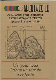 Archives 19 - Catalogue post-biennale internationnale design, Saint-Etienne 2019