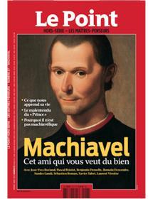Le Point Les maîtres penseurs N°27 Machiavel - janvier 2020